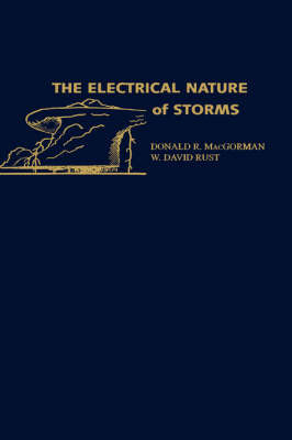 The Electrical Nature of Storms by Donald R. MacGorman image
