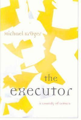 The Executor by Michael Kruger