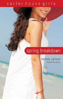 Spring Breakdown by Melody Carlson image