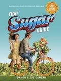 That Sugar Guide by Damon Gameau