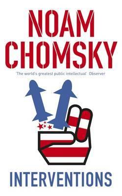 Interventions by Noam Chomsky