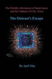 The Outcast's Escape by April Mae