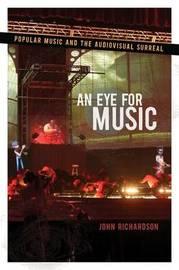 An Eye for Music by (John) Richardson