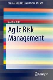 Agile Risk Management by Alan Moran