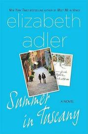 Summer in Tuscany by Elizabeth Adler
