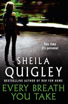 Every Breath You Take by Sheila Quigley