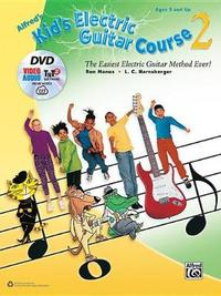 Alfred's Kid's Electric Guitar Course 2 by Ron Manus image