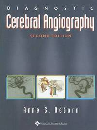 Diagnostic Cerebral Angiography by Anne G. Osborn image