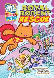 DC Super-Pets Pack A of 6 by Sarah Stephens