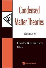 Condensed Matter Theories: Proceedings of the 32nd International Workshop: v. 24 image