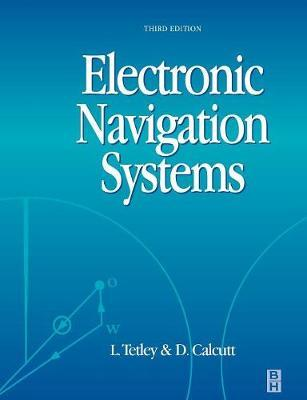 Electronic Navigation Systems by Laurie Tetley