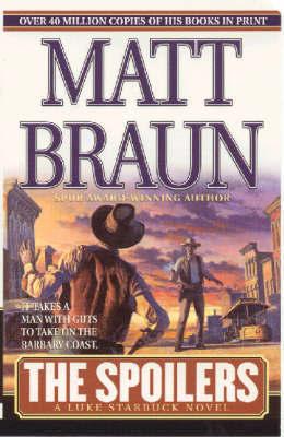 The Spoilers by Matt Braun