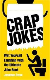 Crap Jokes by Jonathan Swan
