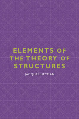 Elements of the Theory of Structures by Jacques Heyman image