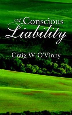 A Conscious Liability by Craig, W. O'Vinny image