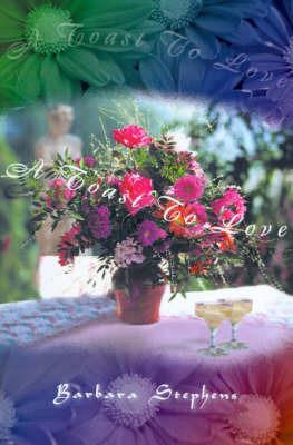 A Toast to Love by Barbara Stephens image