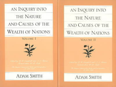 The Wealth of Nations: v. 1 & 2 by Adam Smith