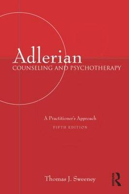 Adlerian Counseling and Psychotherapy by Thomas J. Sweeney image