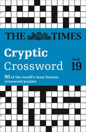 The Times Cryptic Crossword Book 19 by The Times