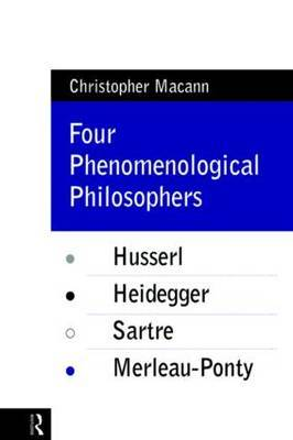 Four Phenomenological Philosophers by Christopher Macann image