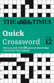 The Times Quick Crossword Book 12 by The Times Mind Games