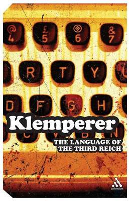 Language of the Third Reich by Victor Klemperer
