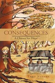 Consequences by Thao Nguyen