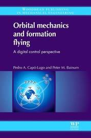 Orbital Mechanics and Formation Flying by P.M. Bainum