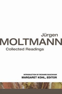 Jurgen Moltmann by Jurgen Moltmann