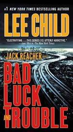 Bad Luck and Trouble (Jack Reacher #11) by Lee Child