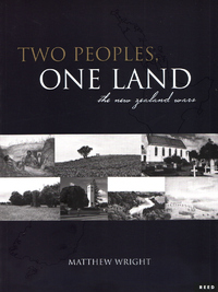 Two Peoples, One Land: the New Zealand Wars by Matthew Wright image
