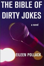 The Bible of Dirty Jokes by Eileen Pollack