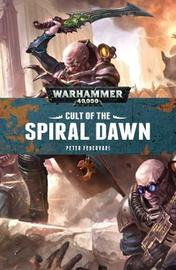 Cult of the Spiral Dawn by Peter Fehervari