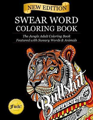 Swear Word Coloring Book by Adult Coloring Books image