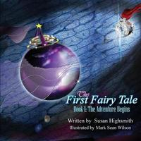 The First Fairy Tale by Susan Highsmith image