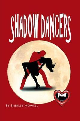 Shadow Dancers by Shirley Howell image