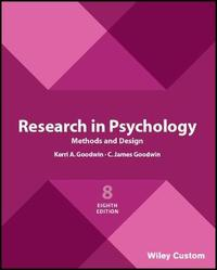 Research in Psychology Methods and Design 8e by C.James Goodwin