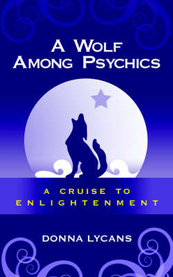 A Wolf Among Psychics by Donna Lycans image