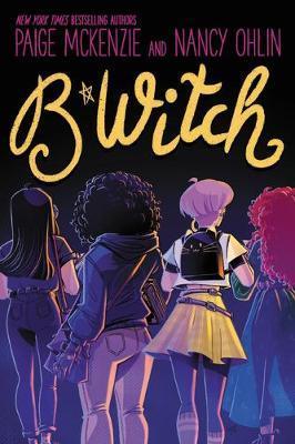 B*witch by Paige McKenzie