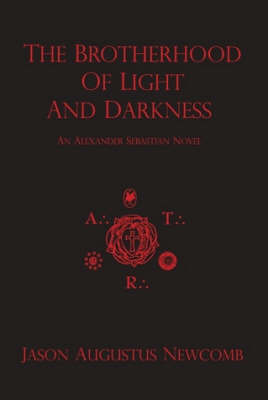 The Brotherhood of Light and Darkness by Jason Augustus Newcomb image