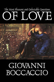 The Most Pleasant and Delectable Questions of Love by Giovanni Boccaccio image