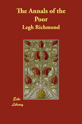 The Annals of the Poor by Legh Richmond image
