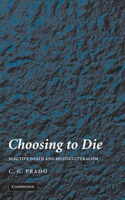 Choosing to Die by C.G. Prado