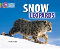 Snow Leopards by Jen Green
