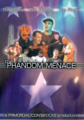 The Phandom Menace on DVD