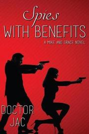 Spies with Benefits by Doctor Jac
