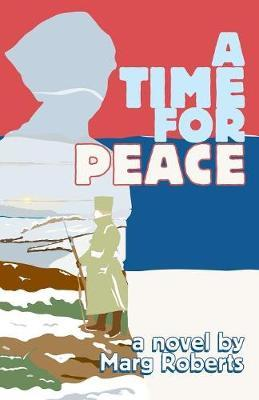 Time for Peace, A by Marg Roberts image