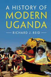A History of Modern Uganda by Richard J. Reid image