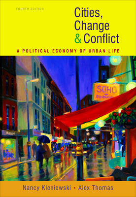 Cities, Change, and Conflict by Nancy Kleniewski image