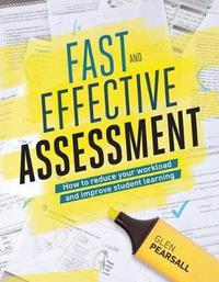 Fast and Effective Assessment by Glen Pearsall